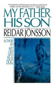 My Father, His Son av Reidar Jonsson (Heftet)