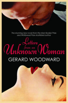 Letters from an Unknown Woman av Gerard Woodward (Innbundet)