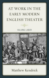 Omslag - At Work in the Early Modern English Theater