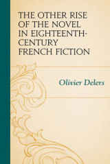 Omslag - The Other Rise of the Novel in Eighteenth-Century French Fiction