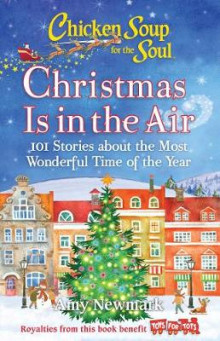 Chicken Soup for the Soul: Christmas Is in the Air av Amy Newmark (Heftet)