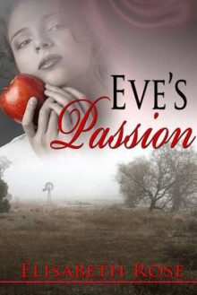 Eve's Passion av Elisabeth Rose (Heftet)