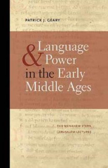 Language and Power in the Early Middle Ages av Patrick J. Geary (Heftet)
