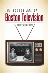 Omslag - The Golden Age of Boston Television