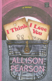 I Think I Love You av Allison Pearson (Innbundet)