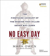 No Easy Day: The Autobiography of a Navy SEAL av Mark Owen (Lydbok-CD)
