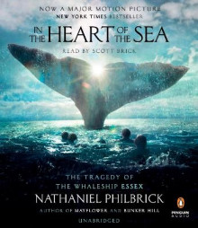 In the Heart of the Sea av Nathaniel Philbrick (Lydbok-CD)