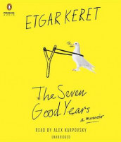 The Seven Good Years av Etgar Keret (Lydbok-CD)