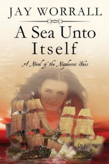 A Sea Unto Itself av Jay Worrall (Heftet)