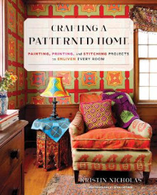 Crafting a Patterned Home av Kristin Nicholas (Innbundet)