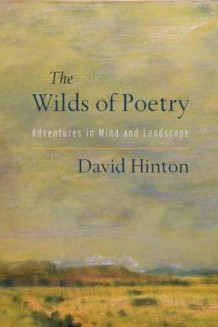 The Wilds Of Poetry av David Hinton (Heftet)