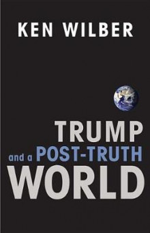 Trump and a Post-Truth World av Ken Wilber (Heftet)