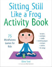 Sitting Still Like a Frog Activity Book av Marc Boutavant og Eline Snel (Heftet)