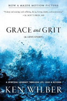 Grace and Grit av Ken Wilber (Heftet)