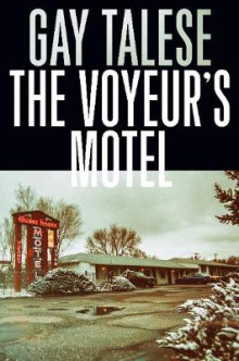 The Voyeur's Motel av Gay Talese (Heftet)