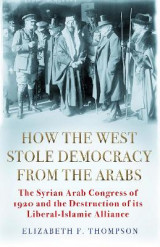 Omslag - How the West Stole Democracy from the Arabs