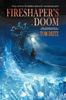 Fireshaper's Doom (David Sullivan, #2) av Tom Deitz (Heftet)