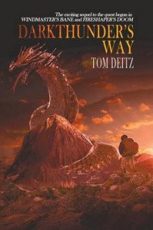 Darkthunder's Way (David Sullivan, #3) av Tom Deitz (Heftet)