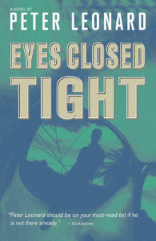 Eyes Closed Tight av Peter Leonard (Heftet)