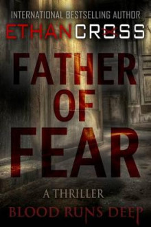 Father of Fear av Ethan Cross (Heftet)