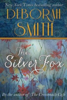 The Silver Fox av Deborah Smith (Heftet)