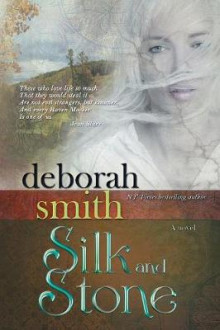 Silk and Stone av Deborah Smith (Heftet)