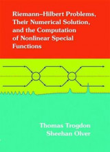 Omslag - Riemann-Hilbert Problems, Their Numerical Solution, and the Computation of Nonlinear Special Functions