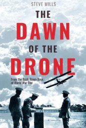 The Dawn of the Drone av Steve Mills (Innbundet)