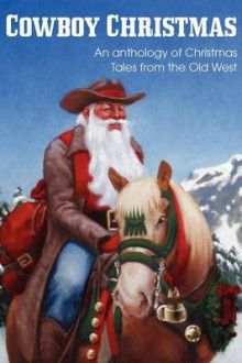 Cowboy Christmas, an Anthology of Christmas Tales from the Old West av Jim Kennison, Dave P Fisher og Johnny Gunn (Heftet)