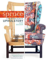 Omslag - Spruce: Step-by-step Guide to Upholstery and Design