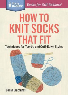 How to Knit Socks That Fit av Donna Druchunas (Heftet)