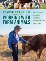Omslag - Temple Grandin's Guide to Working With Farm Animals