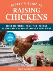 Storey's Guide to Raising Chickens av Gail Damerow (Innbundet)