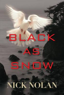 Black as Snow av Nick Nolan (Heftet)