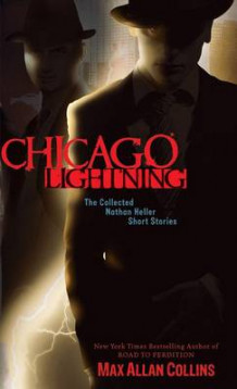 Chicago Lightning av Max Allan Collins (Heftet)
