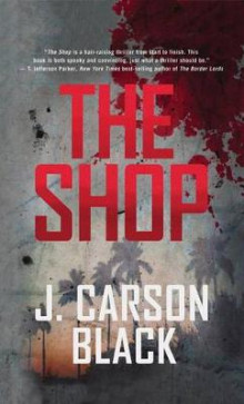 The Shop av J. Carson Black (Heftet)