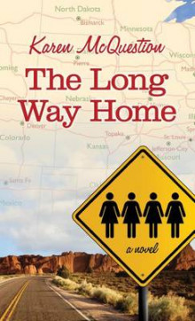 The Long Way Home av Karen McQuestion (Heftet)