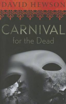 Carnival for the Dead av David Hewson (Heftet)