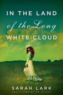 In the Land of the Long White Cloud av Sarah Lark (Heftet)