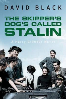 The Skipper's Dog's Called Stalin av David Black (Heftet)
