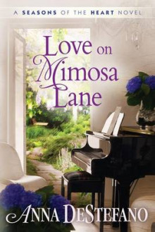 Love on Mimosa Lane av Anna DeStefano (Heftet)