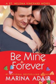 Be Mine Forever av Marina Adair (Heftet)