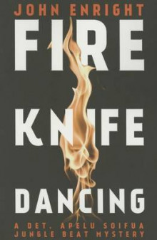 Fire Knife Dancing av John Enright (Heftet)