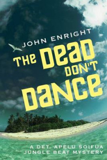 The Dead Don't Dance av John Enright (Heftet)
