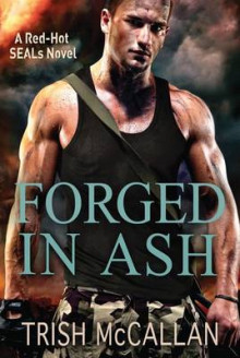 Forged in Ash av Trish McCallan (Heftet)