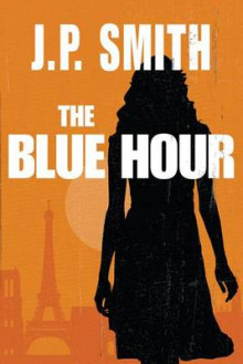 The Blue Hour av J P Smith (Heftet)