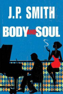 Body and Soul av J P Smith (Heftet)