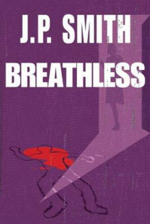 Breathless av J P Smith (Heftet)