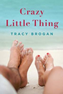Crazy Little Thing av Tracy Brogan (Heftet)