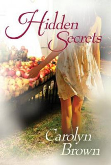 Hidden Secrets av Carolyn Brown (Heftet)
